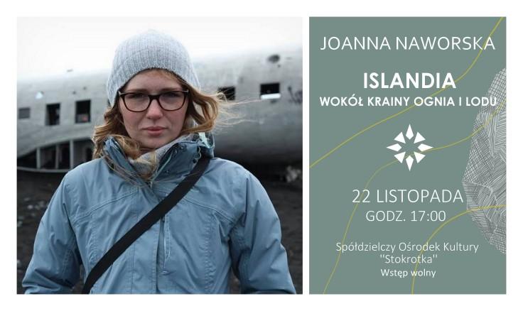2 - Joanna Naworska - Islandia - wokół krainy ognia i lodu (CZWARTEK) — kopia